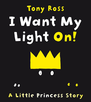 I Want My Light On! (A Little Princess Story)