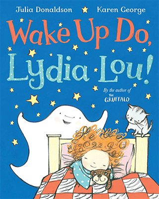 Wake Up Do Lydia Lou!